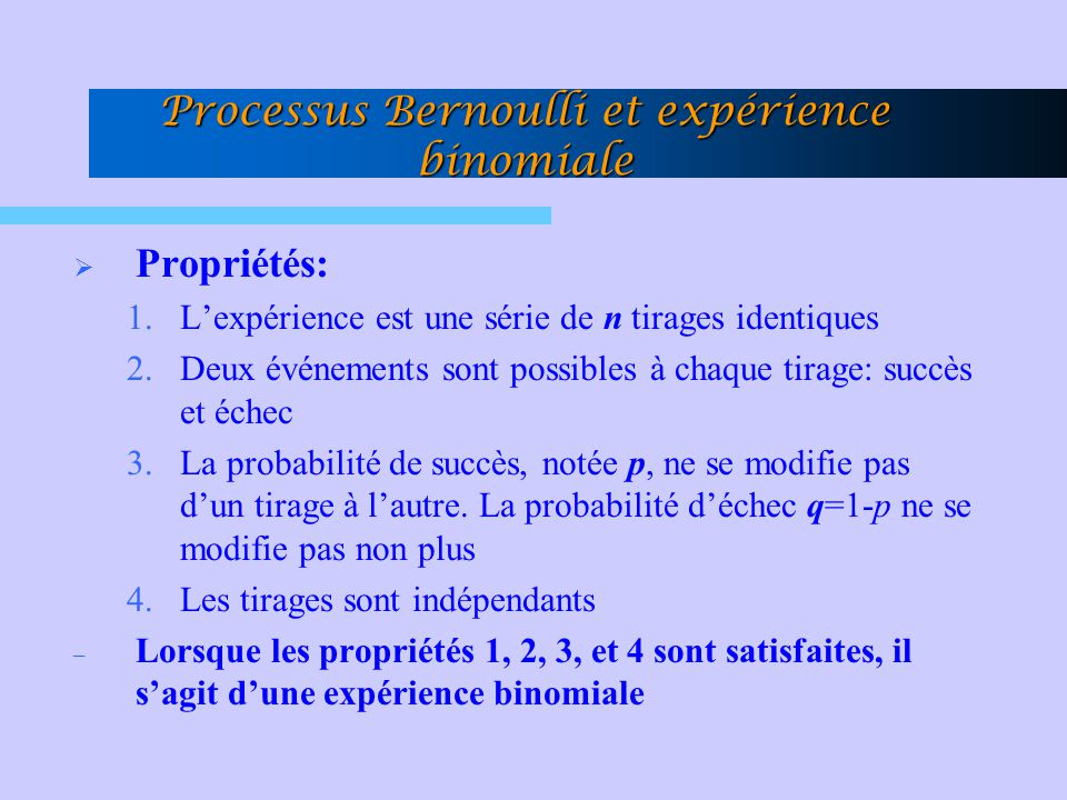 Processus Bernoulli et expérience binomiale