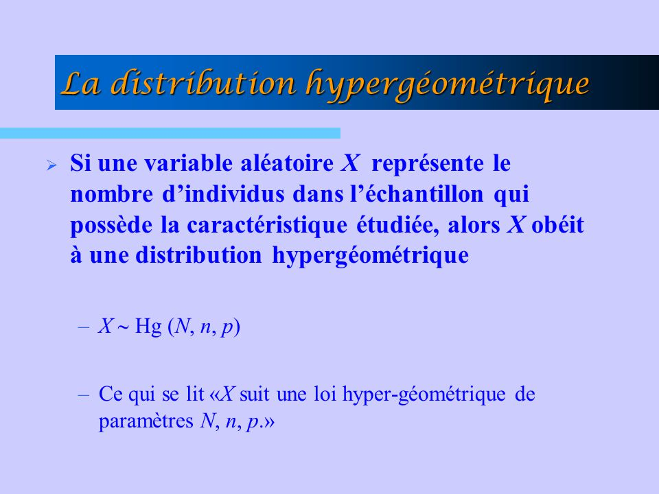 La distribution hypergéométrique