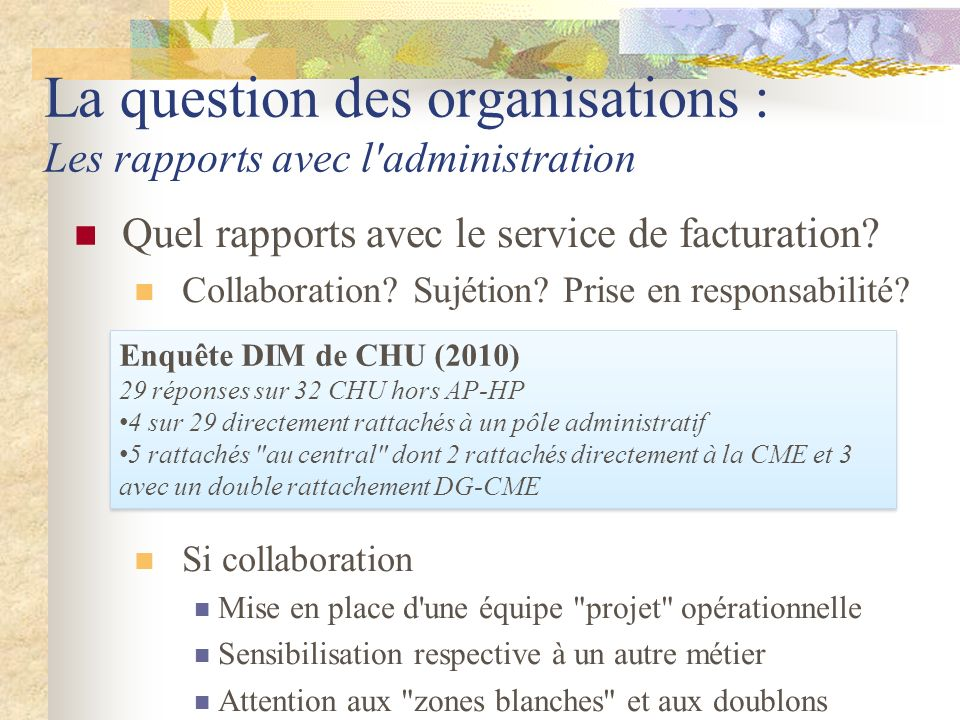 La question des organisations : Les rapports avec l administration