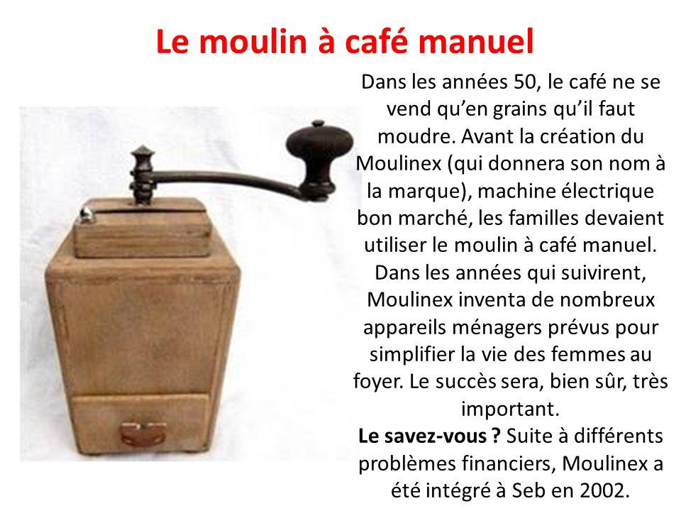 Le moulin à café manuel