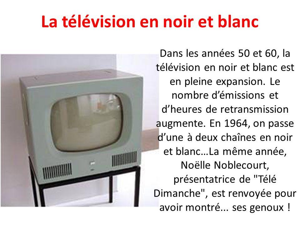 La télévision en noir et blanc