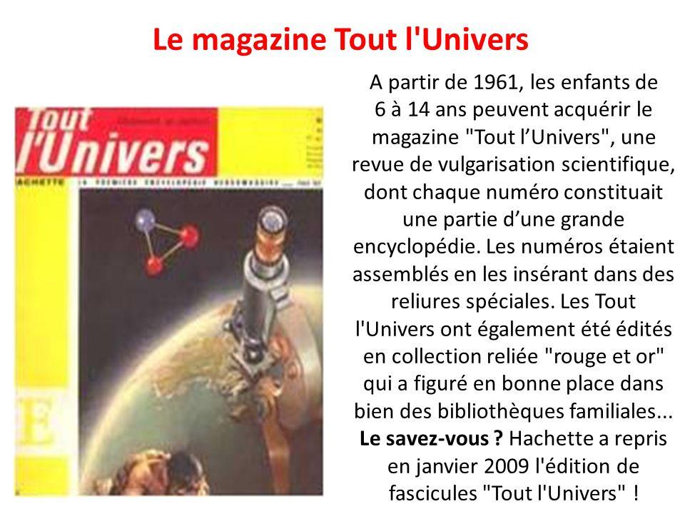 Le magazine Tout l Univers