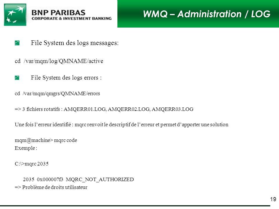 WMQ – Administration / LOG