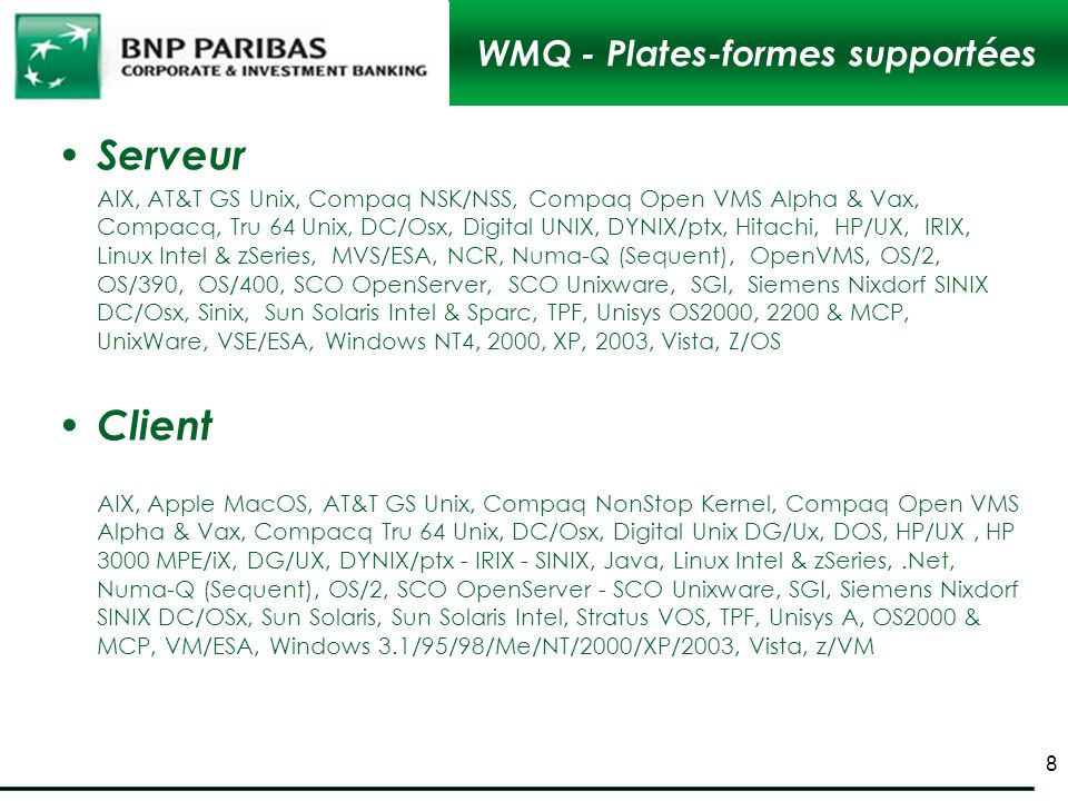 WMQ - Plates-formes supportées