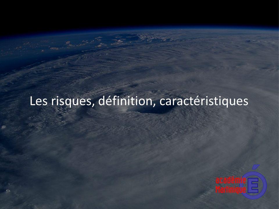 Les risques, définition, caractéristiques