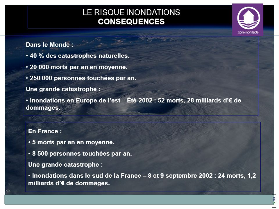 LE RISQUE INONDATIONS CONSEQUENCES Dans le Monde :