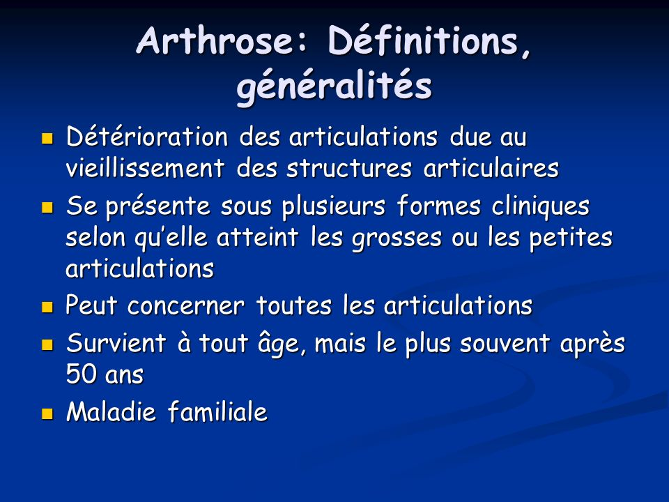 Arthrose: Définitions, généralités