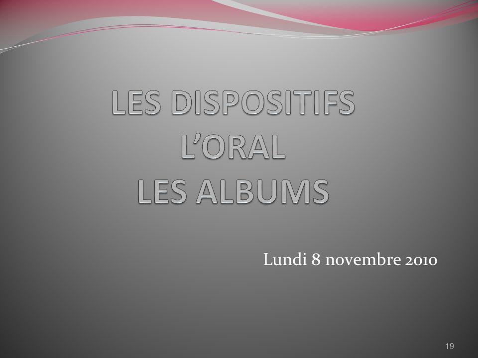 LES DISPOSITIFS L'ORAL LES ALBUMS