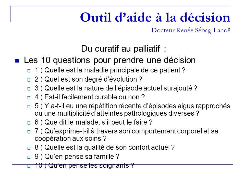 Outil d'aide à la décision Docteur Renée Sébag-Lanoë