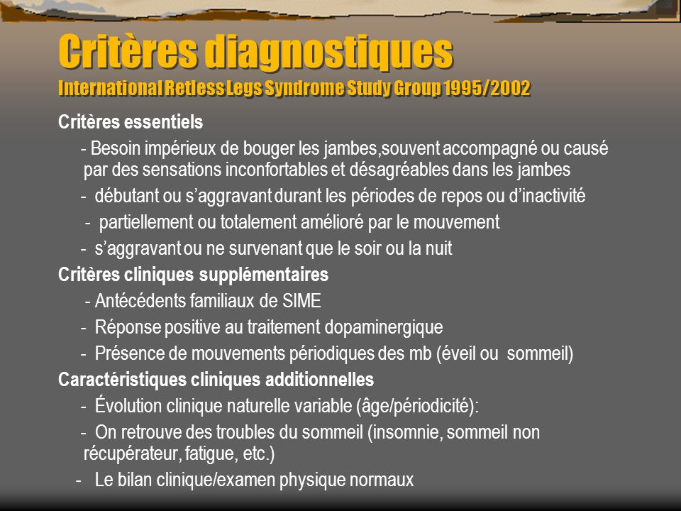 Critères diagnostiques International Retless Legs Syndrome Study Group 1995/2002