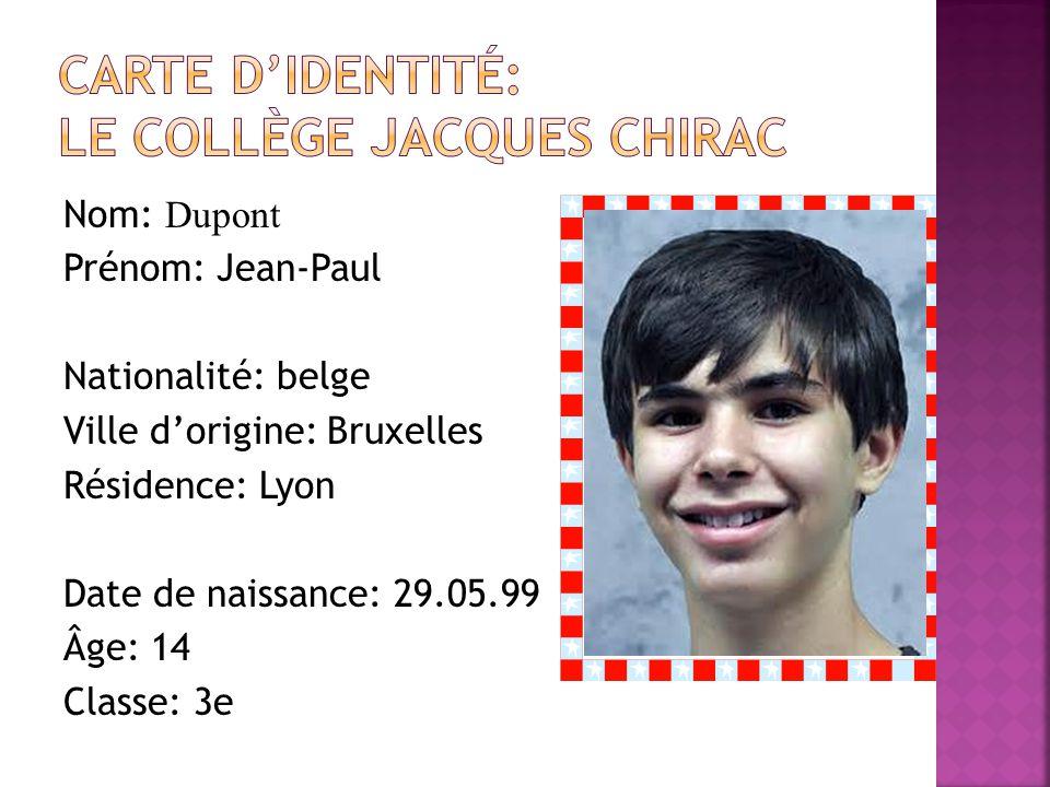 Carte d'identité: Le collège jacques chirac