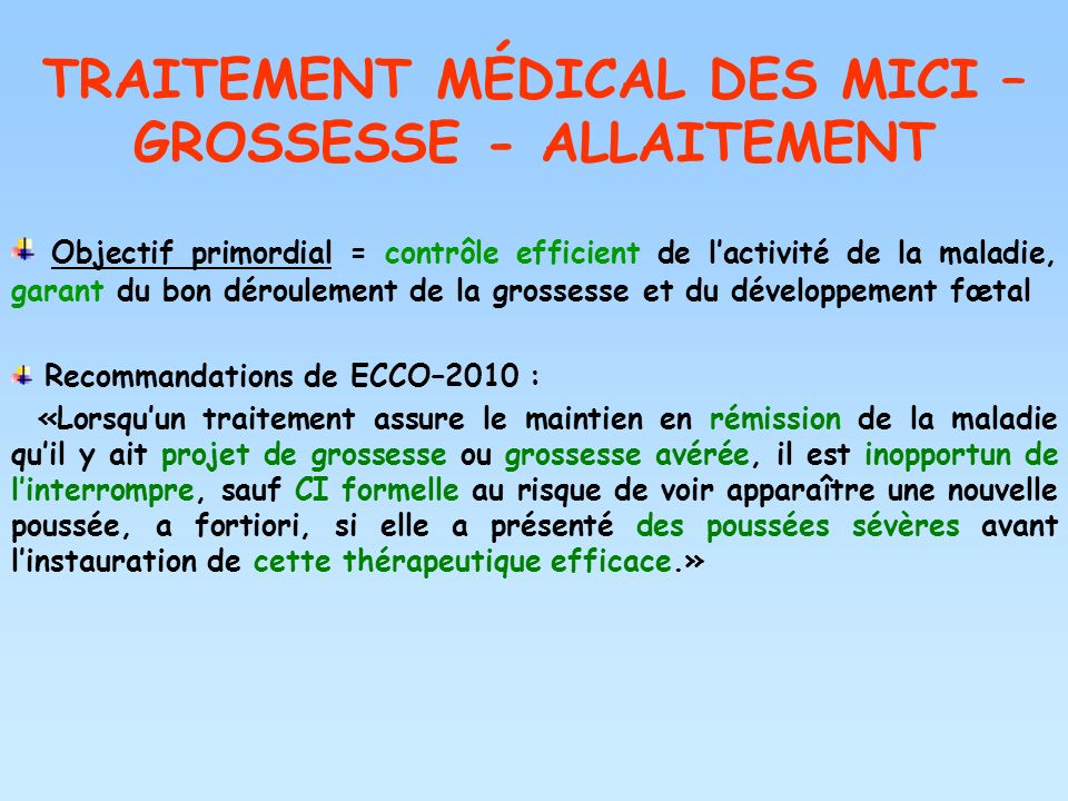 TRAITEMENT MÉDICAL DES MICI – GROSSESSE - ALLAITEMENT