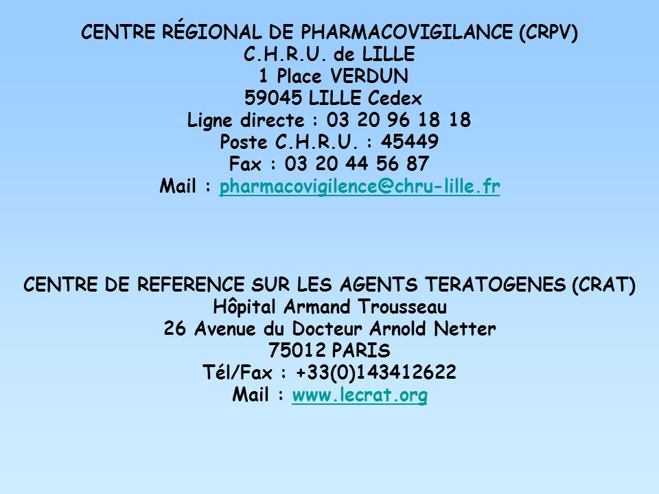 CENTRE RÉGIONAL DE PHARMACOVIGILANCE (CRPV) C.H.R.U. de LILLE