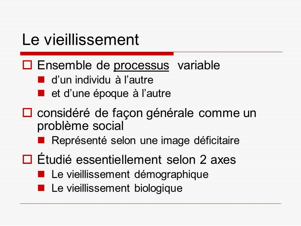 Le vieillissement Ensemble de processus variable