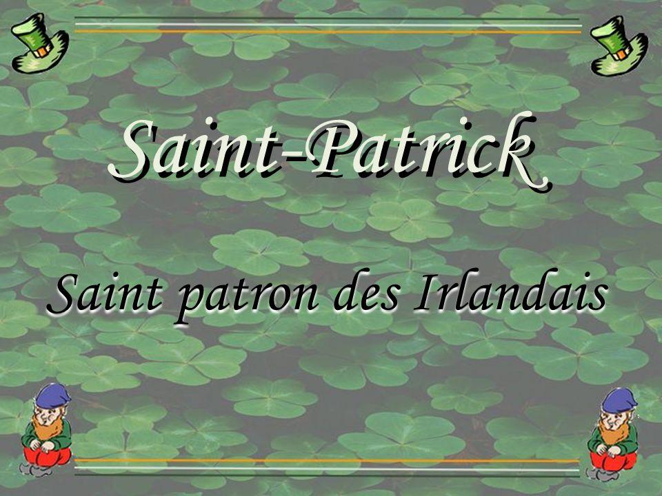 Saint-Patrick Saint patron des Irlandais