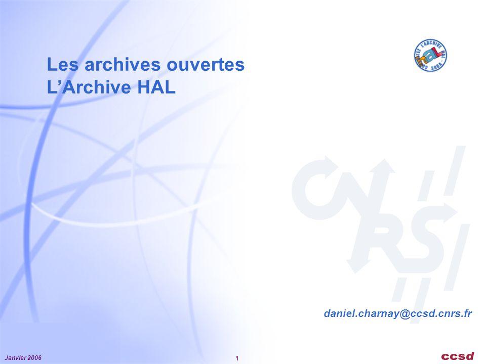 Les archives ouvertes L'Archive HAL daniel.charnay@ccsd.cnrs.fr