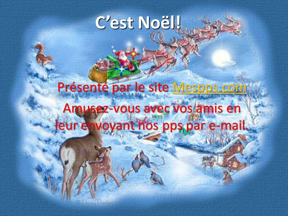 C'est Noël! Présenté par le site Mespps.com