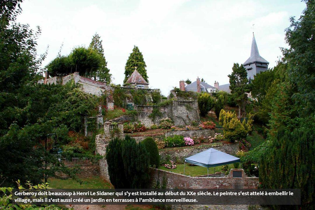 Gerberoy doit beaucoup à Henri Le Sidaner qui s y est installé au début du XXe siècle.