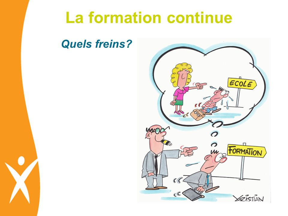 La formation continue Quels freins