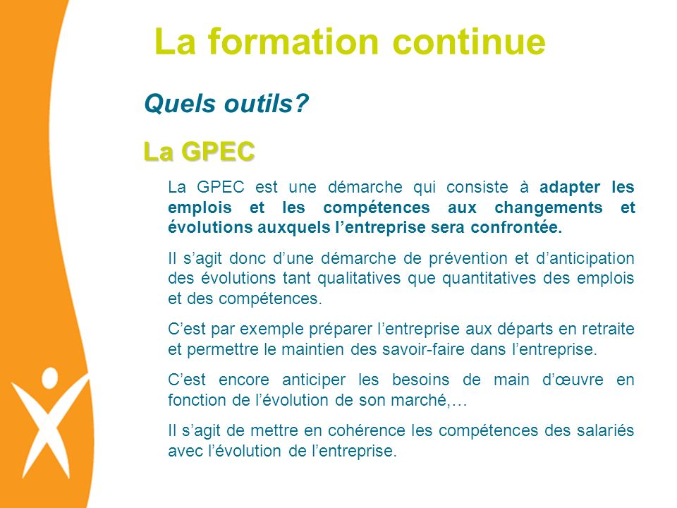 La formation continue Quels outils La GPEC