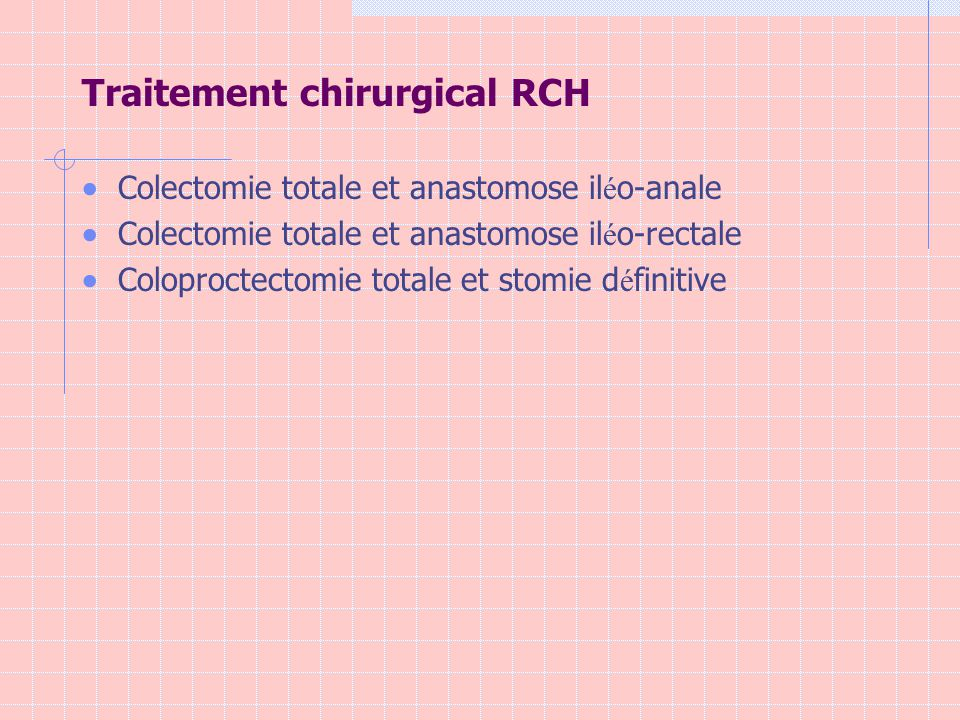 Traitement chirurgical RCH