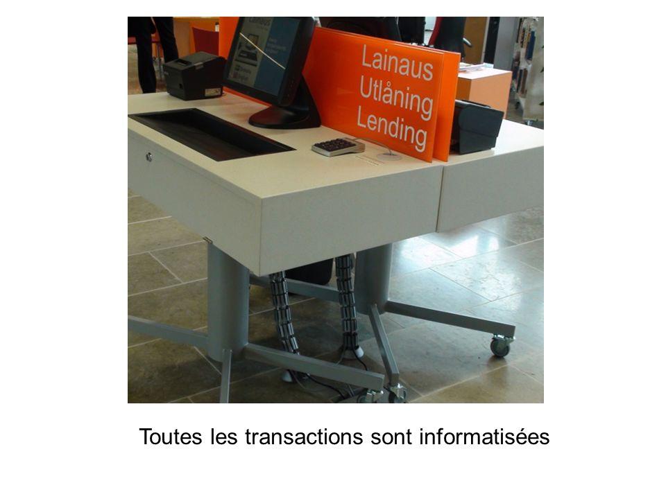 Toutes les transactions sont informatisées