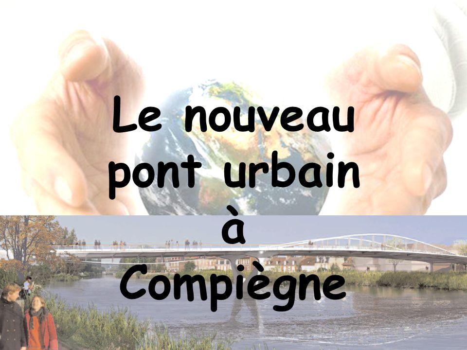 Le nouveau pont urbain à Compiègne