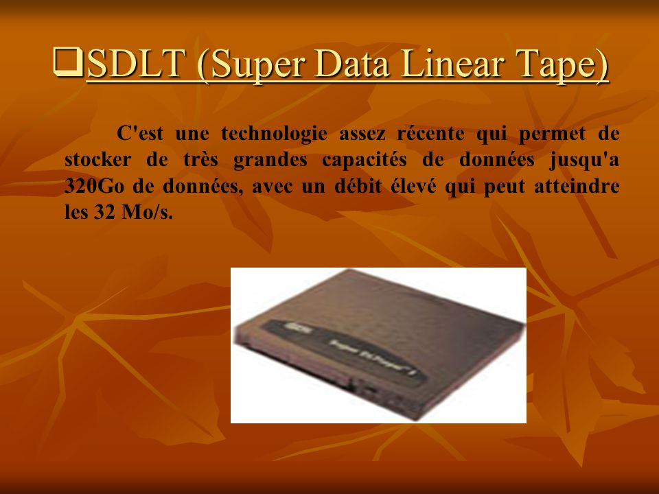 SDLT (Super Data Linear Tape)
