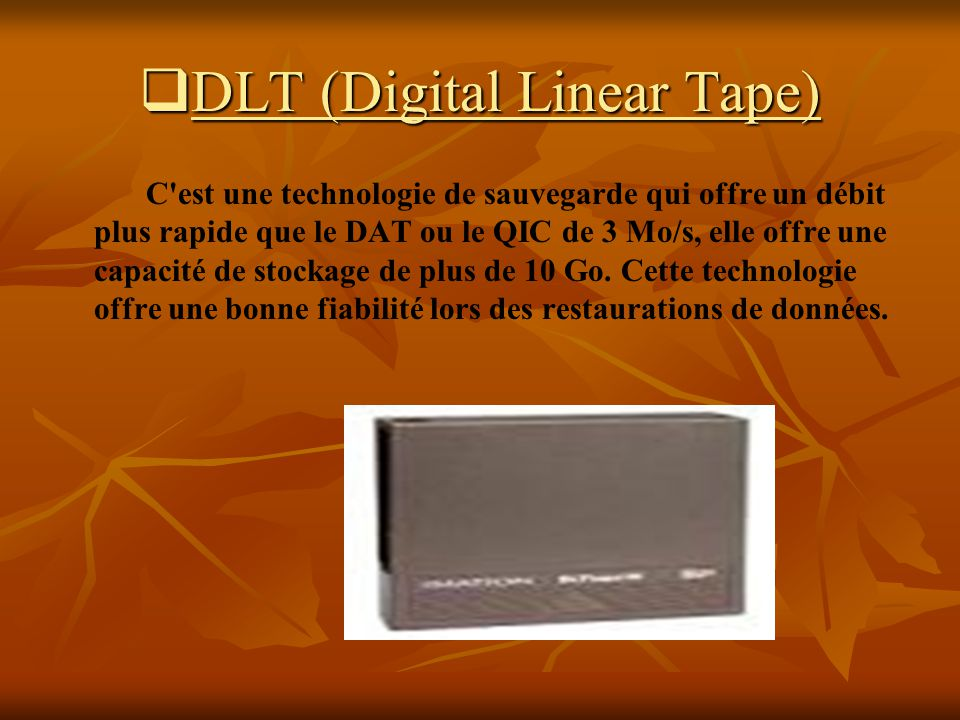 DLT (Digital Linear Tape)