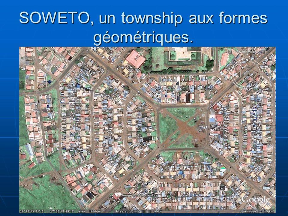 SOWETO, un township aux formes géométriques.