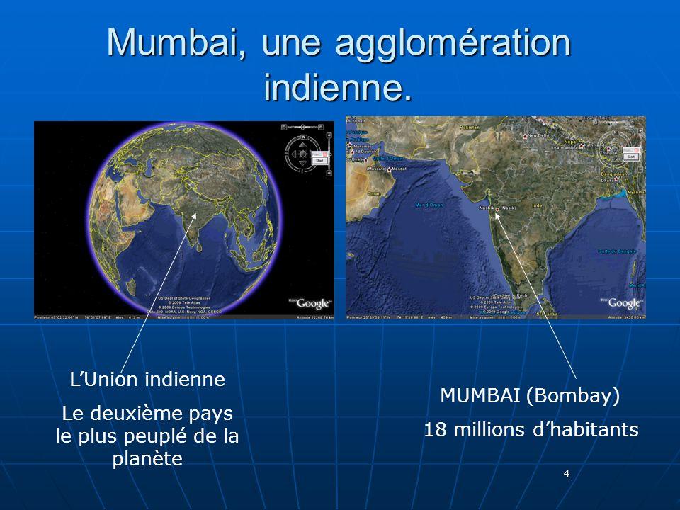 Mumbai, une agglomération indienne.