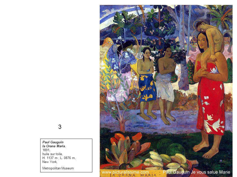 3 Paul Gauguin Ia Orana Maria, 1891, huile sur toile,