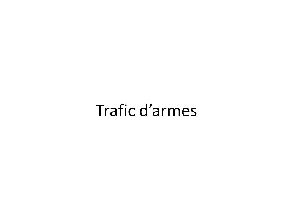 Trafic d'armes