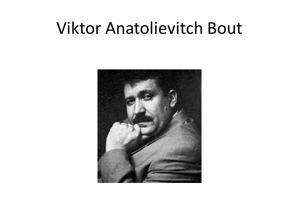 Viktor Anatolievitch Bout