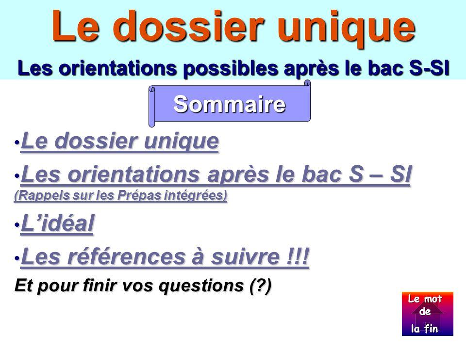 Le dossier unique Les orientations possibles après le bac S-SI
