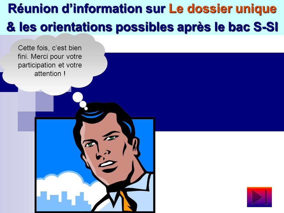 Réunion d'information sur Le dossier unique & les orientations possibles après le bac S-SI