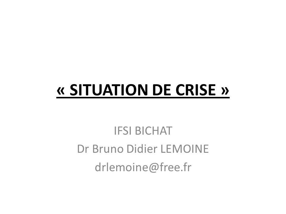 IFSI BICHAT Dr Bruno Didier LEMOINE drlemoine@free.fr