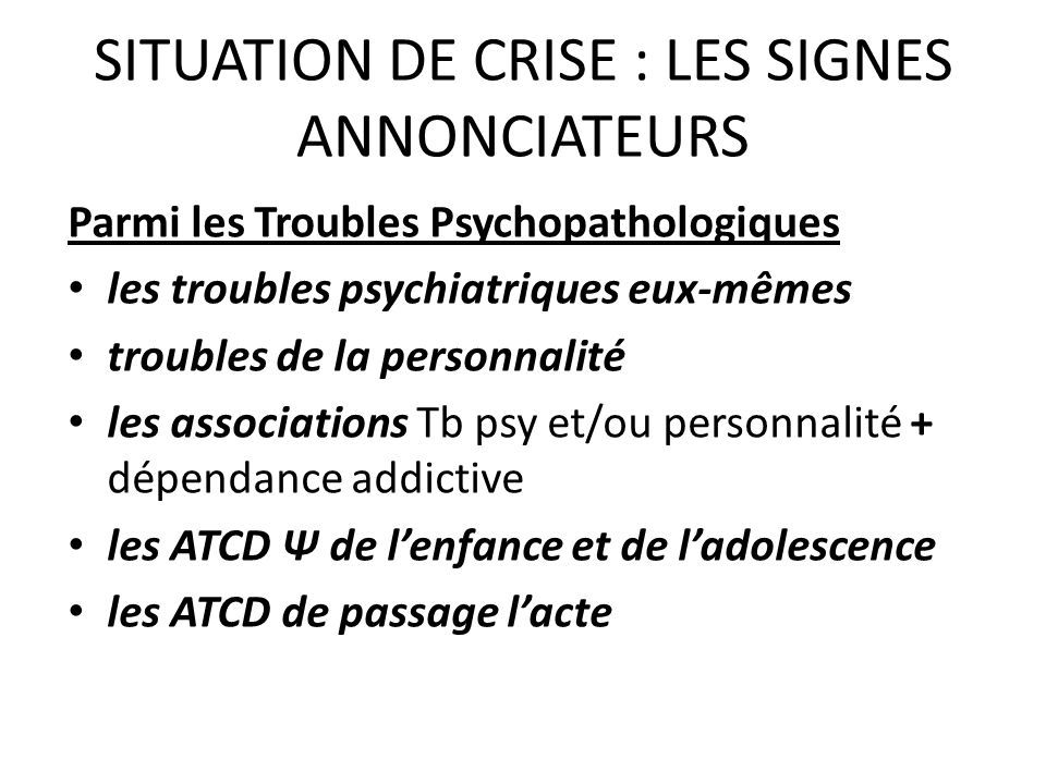 SITUATION DE CRISE : LES SIGNES ANNONCIATEURS