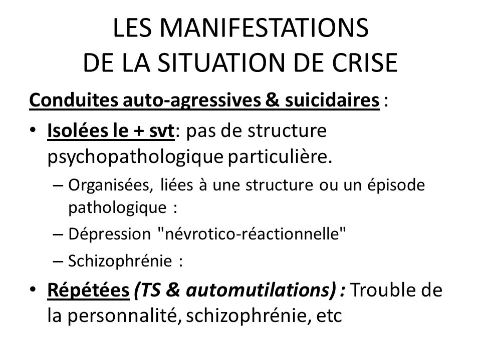 LES MANIFESTATIONS DE LA SITUATION DE CRISE