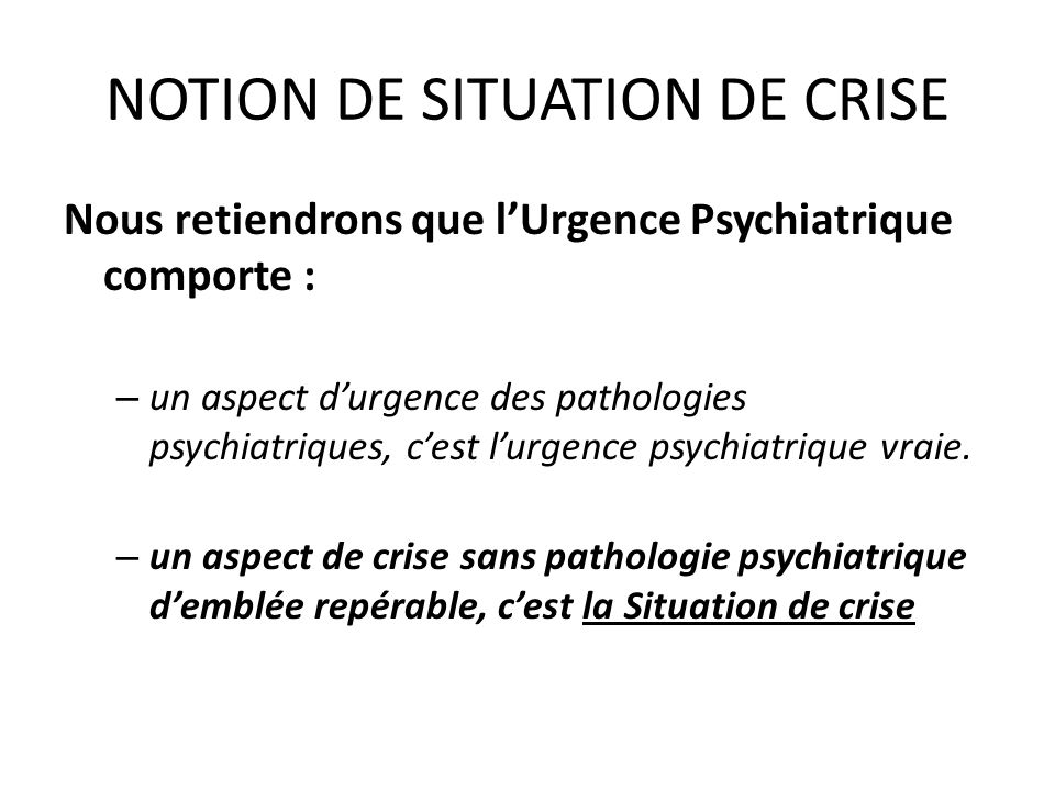 NOTION DE SITUATION DE CRISE
