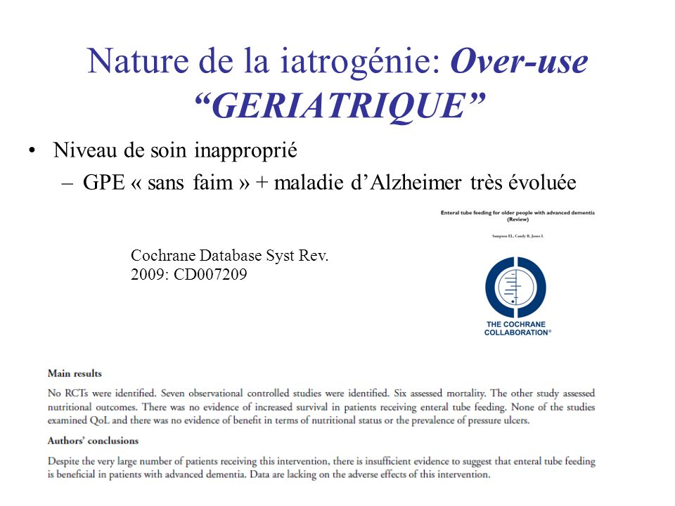 Nature de la iatrogénie: Over-use GERIATRIQUE