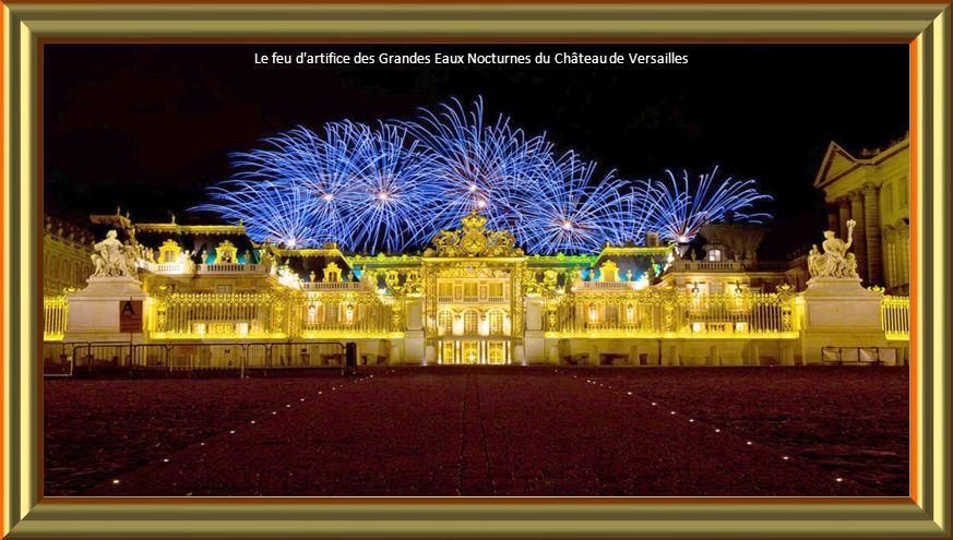 Le feu d artifice des Grandes Eaux Nocturnes du Château de Versailles.
