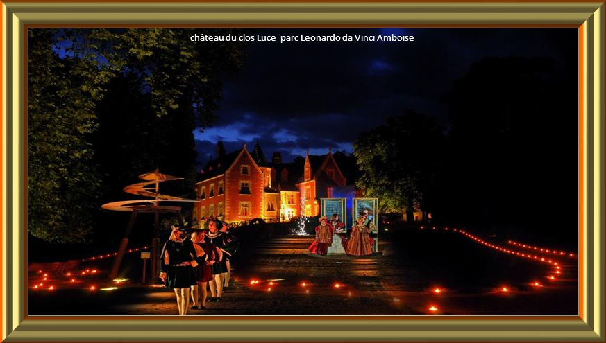 château du clos Luce parc Leonardo da Vinci Amboise