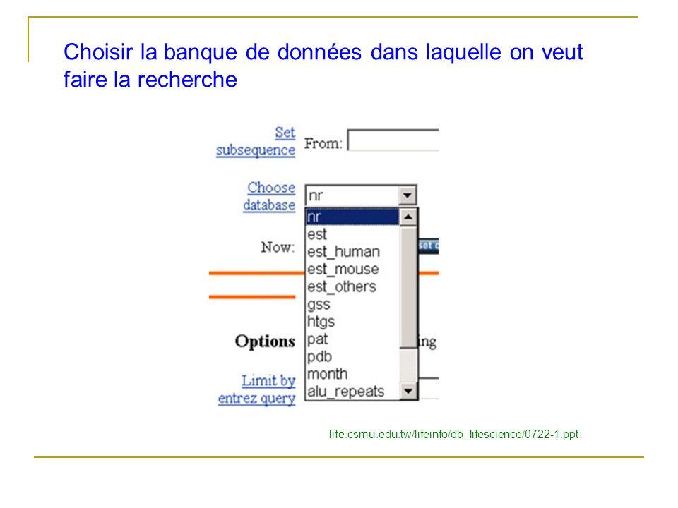 Choisir la banque de données dans laquelle on veut faire la recherche