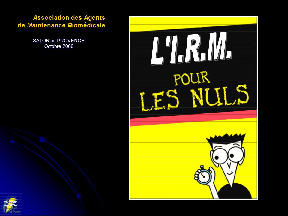 L I.R.M. Association des Agents de Maintenance Biomédicale