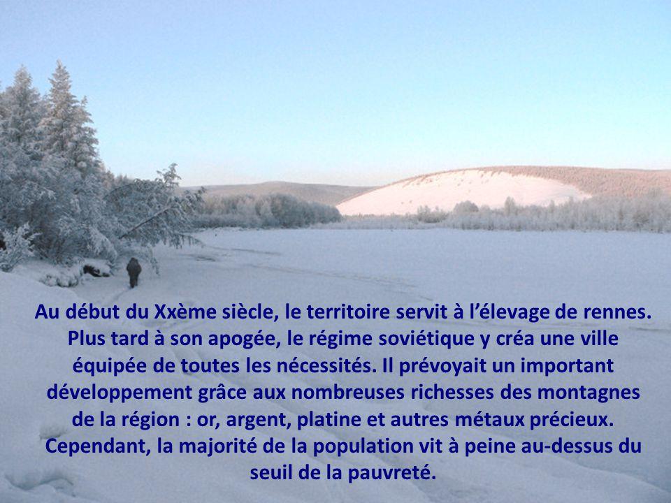 Au début du Xxème siècle, le territoire servit à l'élevage de rennes