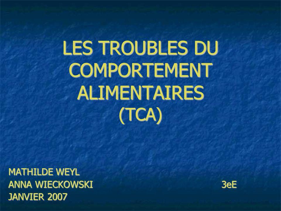 LES TROUBLES DU COMPORTEMENT ALIMENTAIRES (TCA)
