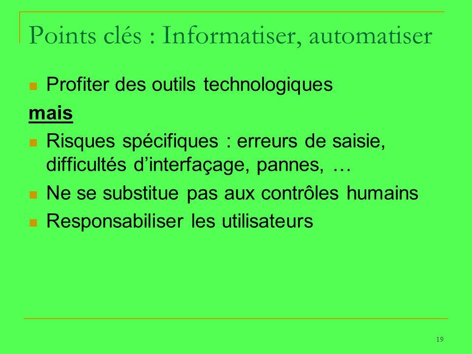 Points clés : Informatiser, automatiser