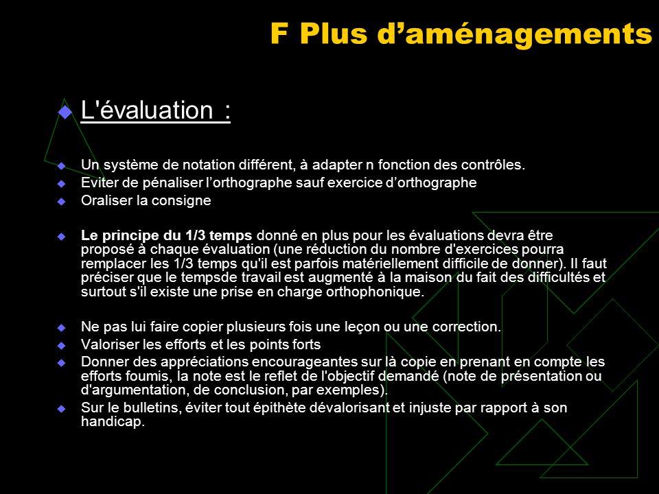 F Plus d'aménagements L évaluation :
