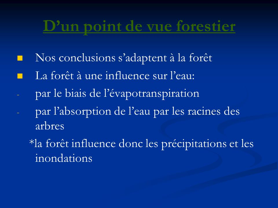 D'un point de vue forestier